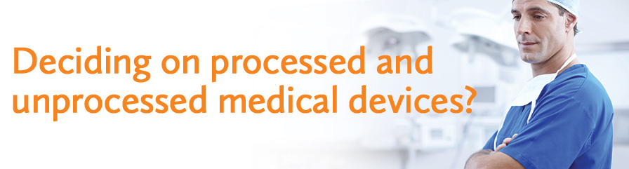 CPTBlog-BANNER-processed-unprocessed-medical-devices